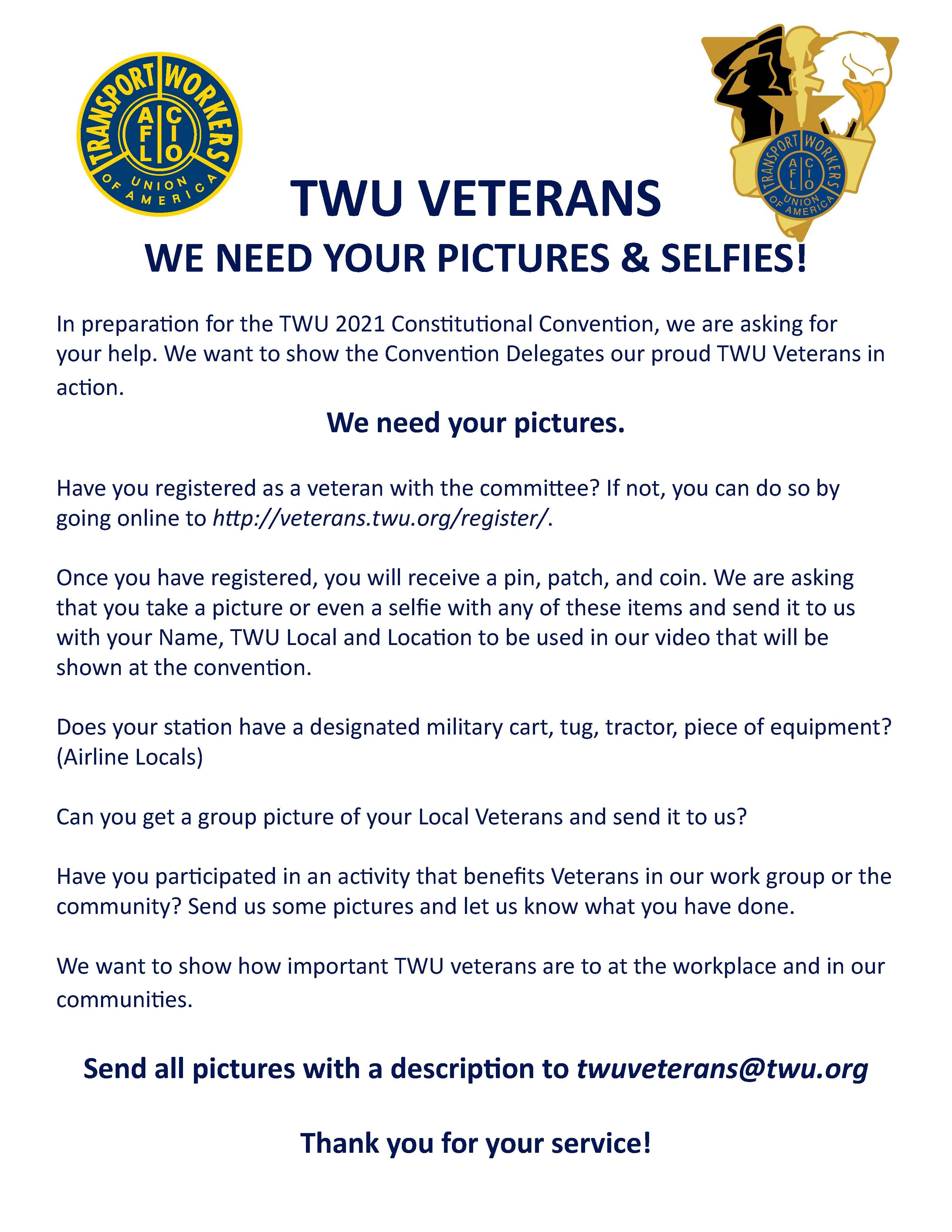 TWU VETERANS - WE NEED YOUR PICTURES & SELFIES!